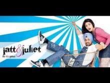 Jatt & Juliet | Full Movie