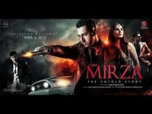 Mirza - The Untold Story | Full Movie