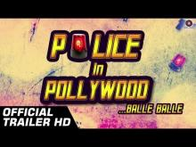 Official Trailer HD | Police In Pollywood