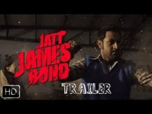 Trailer | Jatt James Bond